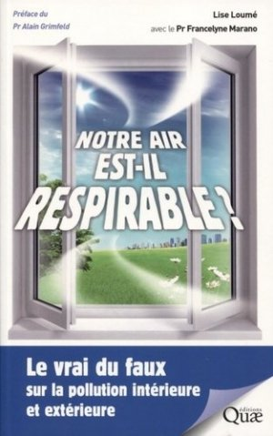 Notre air est-il respirable ? - quae - 9782759228256 -