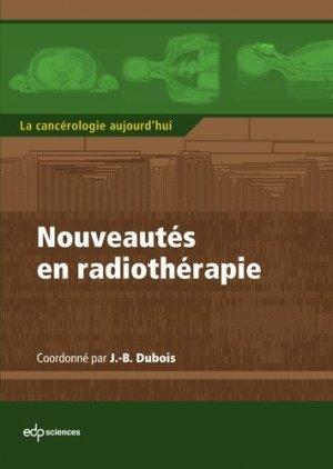 Nouveautés en radiothérapie - edp sciences - 9782759812998 -