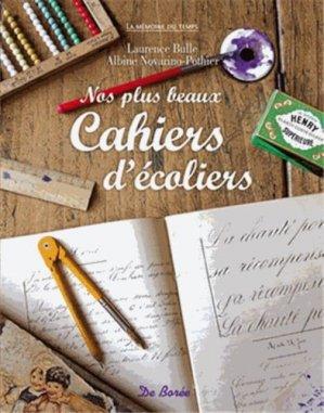 Nos plus beaux cahiers d'écoliers - de boree - 9782812901669 -