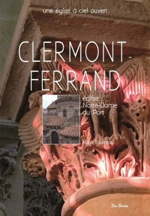 Notre dame du port, clermont-ferrand - de boree - 9782812920592 -