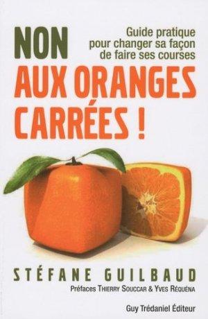 Non aux oranges carrées - guy tredaniel editions - 9782813200549 -