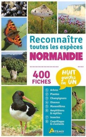Normandie : reconnaître toutes les espèces : 400 fiches, huit guides en un - artemis - 9782816012910 -