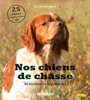 Nos chiens de chasse - sud ouest - 9782817706757 -