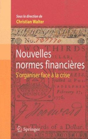 Nouvelles normes financières - Springer Verlag France - 9782817800691 -