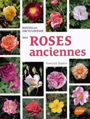 Nouvelle encyclopédie des roses anciennes - ulmer - 9782841387618 -