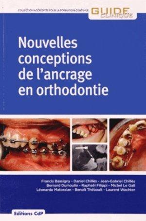 Nouvelles conceptions de l'ancrage en orthodontie - cdp - 9782843612138 -