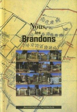Nous les brandons - Editions Jean-Michel Place - 9782858935734 -