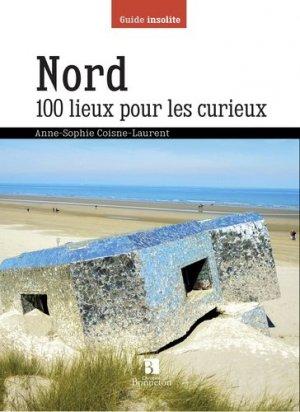 Nord 100 lieux pour les curieux - christine bonneton - 9782862537061 -