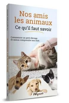Nos amis les animaux tome 1 - weyrich - 9782874894657 -