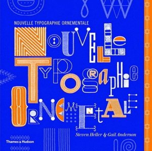Nouvelle typographie ornementale - thames and hudson - 9782878113440 -