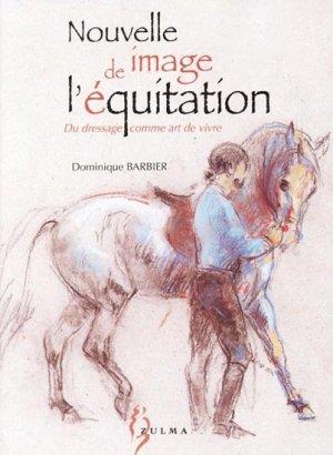 Nouvelle image de l'équitation - zulma - 9782909031866 -