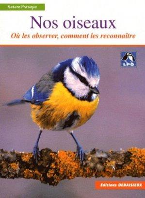 Nos oiseaux - debaisieux - 9782913381780 -