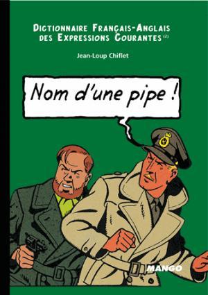English-French Dictionary or Running idioms : Dictionnaire Français-Anglais des expressions courantes - Mots Et Cie - 9782913588585 -