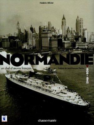 Normandie. Un chef-d'oeuvre français (1935-1942) - Chasse-Marée - 9782914208802 -