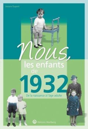Nous, les enfants de 1932 - Editions Wartberg - 9783831334322 -