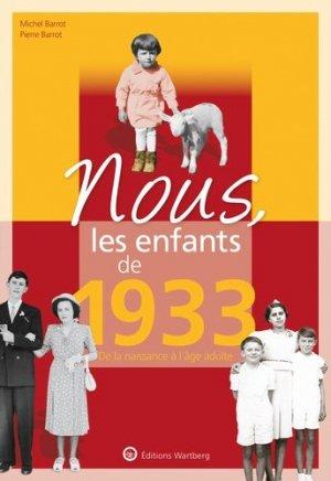 Nous, les enfants de 1933 - Editions Wartberg - 9783831334339 -