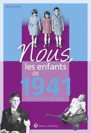 Nous, les enfants de 1941 - Editions Wartberg - 9783831334414 -