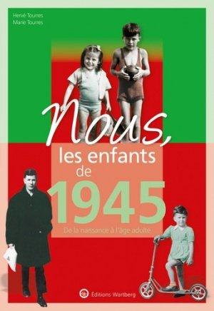 Nous, les enfants de 1945 - Editions Wartberg - 9783831334452 -