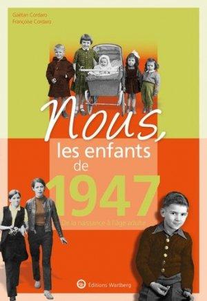 Nous, les enfants de 1947 - Editions Wartberg - 9783831334476 -