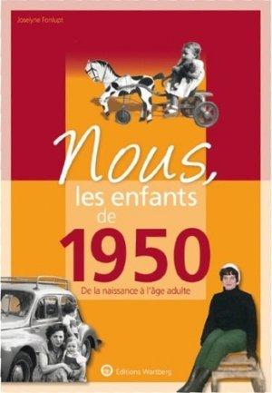 Nous, les enfants de 1950. De la naissance à l'âge adulte, 14e édition - Editions Wartberg - 9783831334506 -