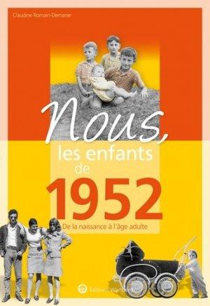 Nous, les enfants de 1952 - Editions Wartberg - 9783831334520 -