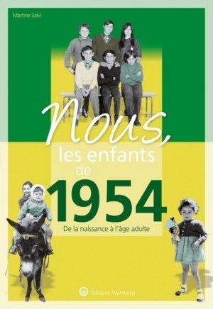 Nous, les enfants de 1954 - Editions Wartberg - 9783831334544 -