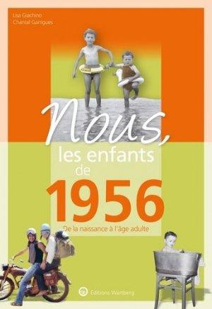 Nous, les enfants de 1956 - Editions Wartberg - 9783831334568 -