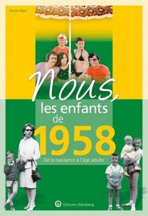 Nous, les enfants de 1958 - Editions Wartberg - 9783831334582 -