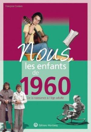 Nous, les enfants de 1960. De la naissance à l'âge adulte, 14e édition - Editions Wartberg - 9783831334605 -