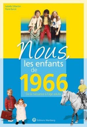 Nous, les enfants de 1966. De la naissance à l'age adulte, 14e édition - Editions Wartberg - 9783831334667 -