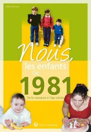 Nous, les enfants de 1981 - Editions Wartberg - 9783831334810 -