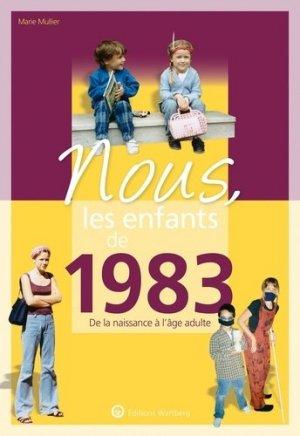 Nous, les enfants de 1983 - Editions Wartberg - 9783831334834 -