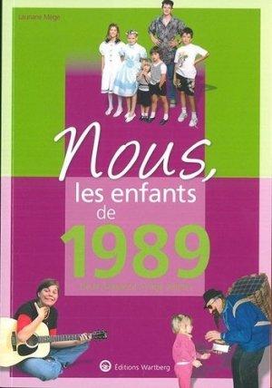 Nous, les enfants de 1989. De la naissance à l'âge adulte - Editions Wartberg - 9783831334896 -