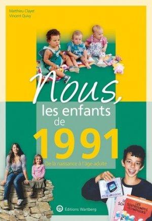 Nous, les enfants de 1991 - Editions Wartberg - 9783831334919 -