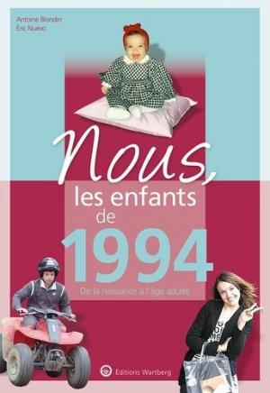 Nous, les enfants de 1994. De la naissance à l'age adulte, 6e édition - Editions Wartberg - 9783831334940 -