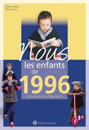 Nous, les enfants de 1996 - Editions Wartberg - 9783831334964 -