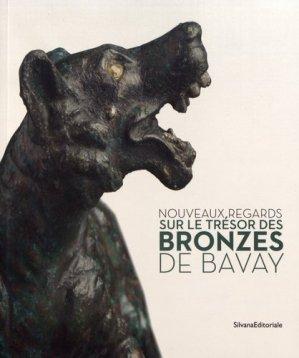 Nouveaux regards sur le trésor des bronzes de Bavay - Silvana Editoriale - 9788836638765 -