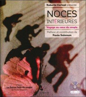 Noces intérieures - Voyage au coeur du couple - ellebore - 9791023000849 -