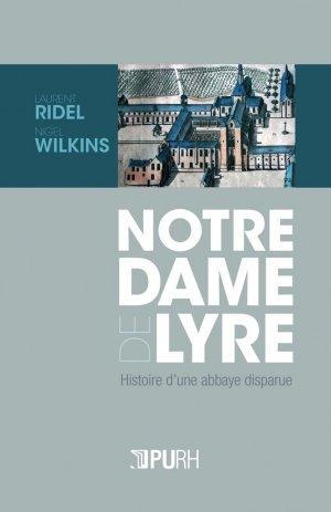 Notre-Dame de Lyre - presses universitaires de rouen et du havre - 9791024004525 -