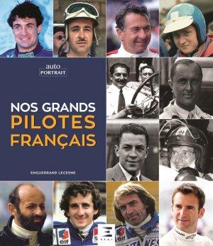 Nos grands pilotes français - etai - editions techniques pour l'automobile et l'industrie - 9791028303570 -