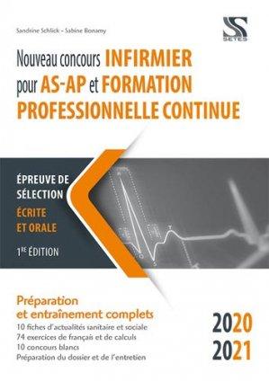 Nouveau concours infirmier pour AS-AP et formation professionnelle continue - setes - 9791091515887 -