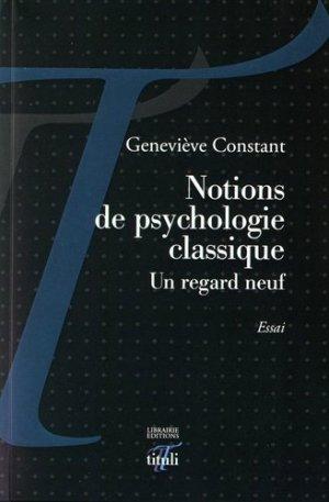 Notions de psychologie classique - Un regard neuf - tituli - 9791092653519 -