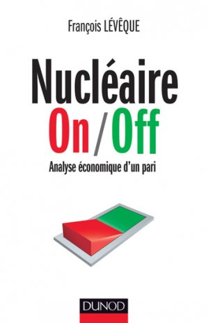 Nucléaire On/Off - dunod - 9782100705108 -