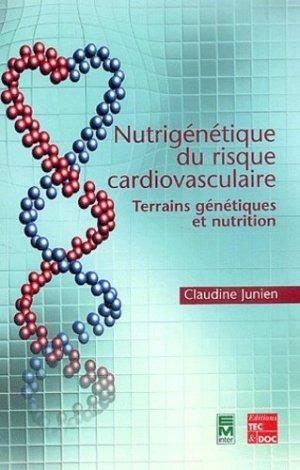 Nutrigénétique du risque cardiovasculaire - tec et doc / em inter - 9782743006150 -