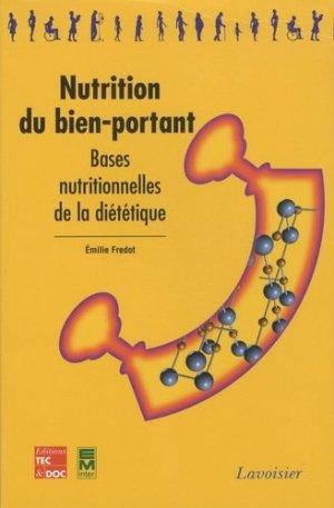 Nutrition du bien-portant - tec et doc / em inter / lavoisier - 9782743010010 -