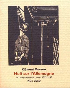 Nuit sur l'Allemagne. 107 linogravures des années 1937-1938 - Plein Chant - 9782854523362 -
