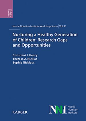 Nurturing a Healthy Generation of Children: Research Gaps and Opportunities - karger  - 9783318064025