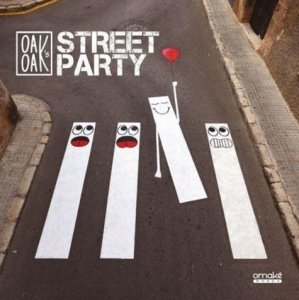 Oak Oak's Street Party. 2015-2019 - Omaké Books - 9782919603930 -