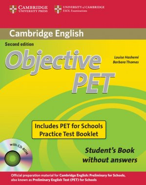 Objective PET For Schools - Pack without Answers : Student's Book with CD-ROM and for Schools Practice Test Booklet - cambridge - 9780521168274