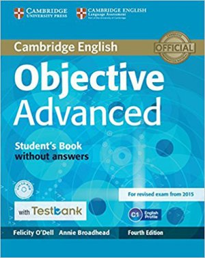 Objective Advanced - Student's Book without Answers with CD-ROM with Testbank - cambridge - 9781107542372 -